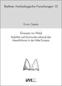 Grenzen im Wald von Cziesla,  Erwin
