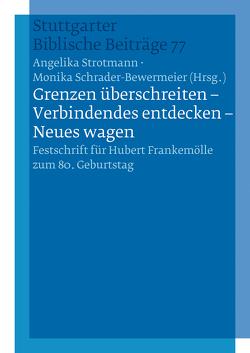 """""""Grenzen überschreiten – Verbindendes entdecken – Neues wagen"""" – E-Book von Schrader-Bewermeier,  Monika, Strotmann,  Angelika"""