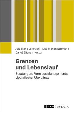 Grenzen und Lebenslauf von Lorenzen,  Jule-Marie, Schmidt,  Lisa-Marian, Zifonun,  Darius