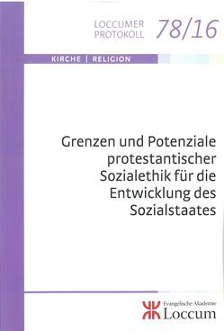Grenzen und Potenziale prostestantischer Sozialethik für die Entwicklung des Sozialstaates von Lange,  Joachim