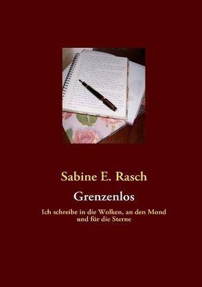 Grenzenlos von Rasch,  Sabine E.