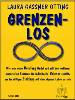 Grenzenlos von Gassner Otting,  Laura