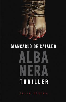 Alba Nera von de Cataldo,  Giancarlo, Fleischanderl,  Karin
