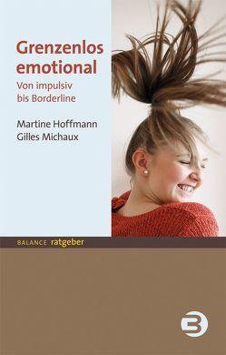 Grenzenlos emotional von Hoffmann,  Martine, Michaux,  Gilles