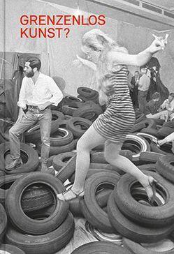 Grenzenlos Kunst? von Akademie der Künste, Kudielka,  Robert, Lammert,  Angela