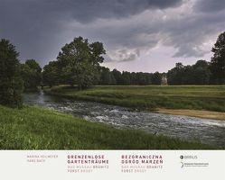 Grenzenlose Gartenträume von Bach,  Hans, Heilmeyer,  Marina