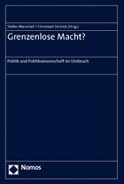 Grenzenlose Macht? von Marschall,  Stefan, Strünck,  Christoph