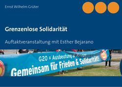 Grenzenlose Solidarität von Grüter,  Ernst Wilhelm