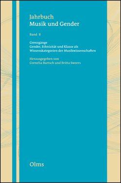 Grenzgänge. Gender, Ethnizität und Klasse als Wissenskategorien der Musikwissenschaften von Bartsch,  Cornelia, Sweers,  Britta