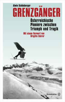 Grenzgänger von Ederer,  Brigitte, Schönberger,  Alwin