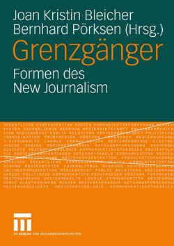 Grenzgänger von Bleicher,  Joan-Kristin, Pörksen,  Bernhard