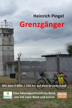 Grenzgänger von Pingel,  Heinrich