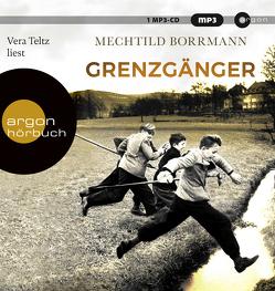 Grenzgänger von Borrmann,  Mechtild, Teltz,  Vera