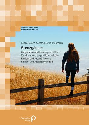 Grenzgänger von Groen,  Gunter, Jörns-Presentati,  Astrid