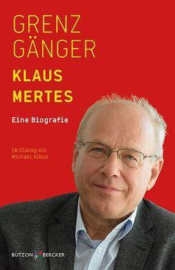 Grenzgänger von Albus,  Michael, Mertes,  Klaus
