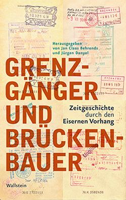 Grenzgänger und Brückenbauer von Behrends,  Jan Claas, Danyel,  Jürgen