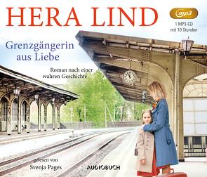 Grenzgängerin aus Liebe von Lind,  Hera, Pages,  Svenja