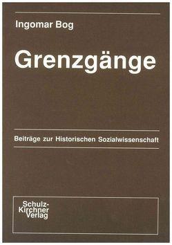 Grenzgänge von Bog,  Ingomar, Hardach,  Gerd