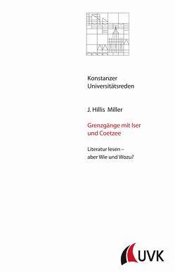 Grenzgänge mit Iser und Coetzee von Miller,  J. Hillis