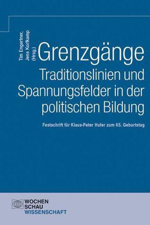 Grenzgänge. Traditionslinien und Spannungsfelder in der politischen Bildung von Engartner,  Tim, Korfkamp,  Jens