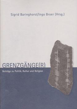 Grenzgänge(r) von Baringhorst,  Sigrid, Broer,  Ingo