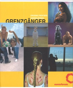 Grenzgänger von Bond,  Greg, Goertz,  Ina, Hausmann,  Nina, Liska,  Pavel, Lorenz,  Ulrike, Néray,  Katalin