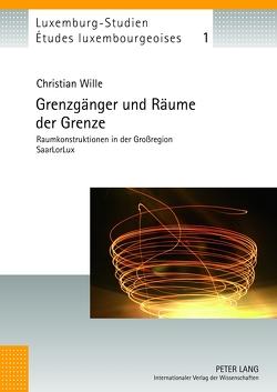 Grenzgänger und Räume der Grenze von Wille,  Christian