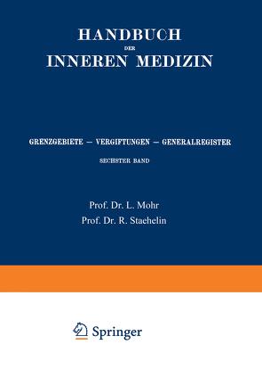 Grenzgebiete, Vergiftungen, Generalregister von Bach-Marburg,  L., Mohr,  Leo, Staehelin,  Rudolf
