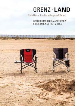 Grenzland von Michel,  Esther, Regez,  Annemarie