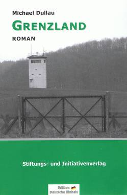 Grenzland von Dullau,  Michael, Porschen,  Stephanie