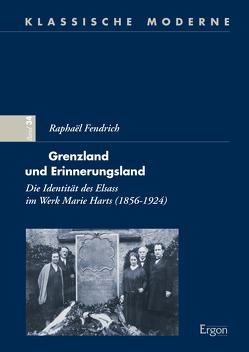 Grenzland und Erinnerungsland von Fendrich,  Raphael
