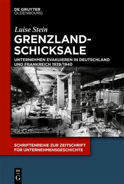 Grenzlandschicksale von Stein,  Luise