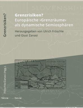 Grenzrisiken? von Fröschle,  Ulrich, Schmitz,  Walter, Zanasi,  Giusi