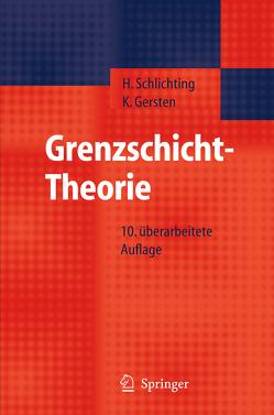 Grenzschicht-Theorie von Gersten,  Klaus, Krause,  E., Oertel,  H. Jr, Schlichting,  H.