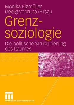 Grenzsoziologie von Eigmüller,  Monika, Vobruba,  Georg