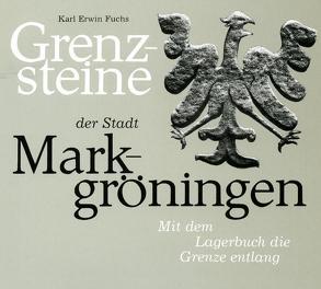 Grenzsteine der Stadt Markgröningen von Fuchs,  Erwin