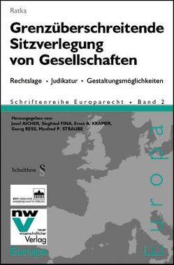 Grenzüberschreitende Sitzverlegung von Gesellschaften von Ratka,  Thomas