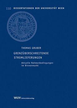 Grenzüberschreitende Stromlieferungen von Gruber,  Thomas