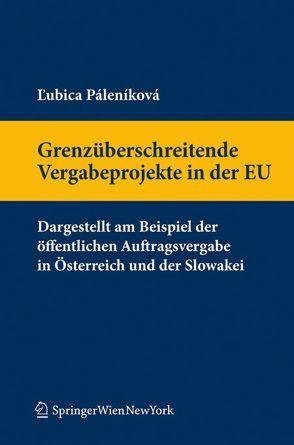 Grenzüberschreitende Vergabeprojekte in der EU von Palenikova,  Lubica