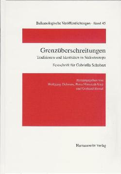 Grenzüberschreitungen von Dahmen,  Wolfgang, Himstedt-Vaid,  Petra, Ressel,  Gerhard