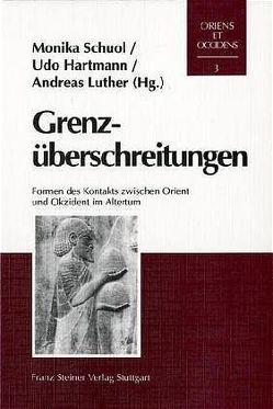 Grenzüberschreitungen von Hartmann,  Udo, Luther,  Andreas, Schuol,  Monika