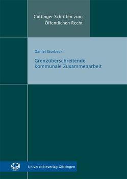 Grenzüberschreitende kommunale Zusammenarbeit von Storbeck,  Daniel