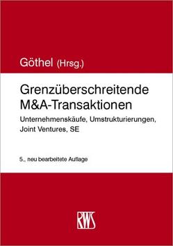 Grenzüberschreitende M&A-Transaktionen von Göthel,  Stephan R.