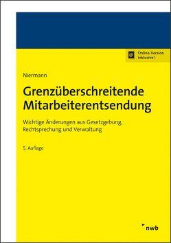 Grenzüberschreitende Mitarbeiterentsendung von Niermann,  Walter