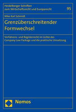 Grenzüberschreitender Formwechsel von Schmidt,  Mike Karl