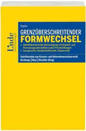Grenzüberschreitender Formwechsel von Hayden,  Tobias, Hirschler,  Klaus, Kirchmayr,  Sabine, Mayr,  Gunter