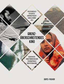Grenzüberschreitendes Kino von González de Reufels,  Delia, Pauleit,  Winfried, Rabing,  Angela