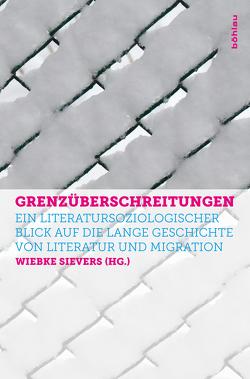 Grenzüberschreitungen von Englerth,  Holger, Schwaiger,  Silke, Sievers,  Wiebke