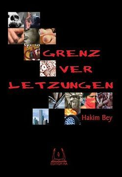 Grenzverletzungen von Bey,  Hakim