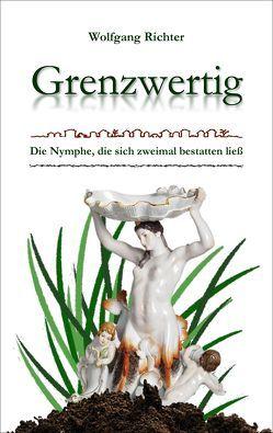 Grenzwertig von Richter,  Wolfgang